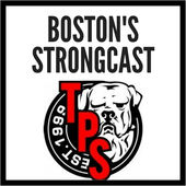 Boston's Strongcast, TPS Podcast, powerlifting