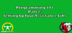 Programming 101 Part 2: Setting Up Your Assistance Lifts TPS
